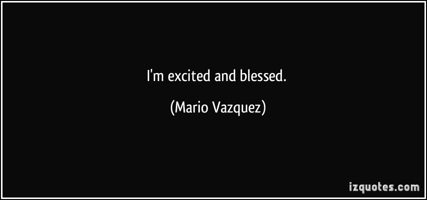 Mario Vazquez's quote #1