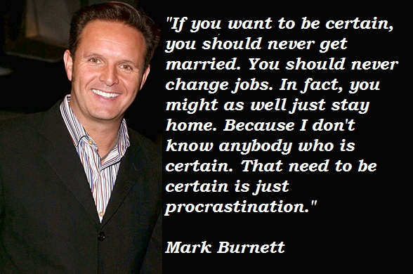 Mark Burnett's quote #1