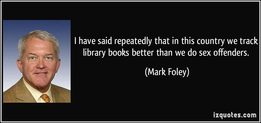 Mark Foley's quote #8