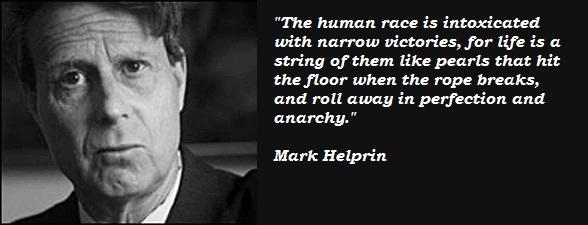 Mark Helprin's quote #3