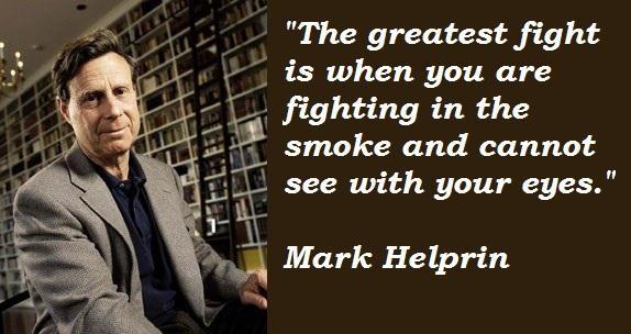 Mark Helprin's quote #5