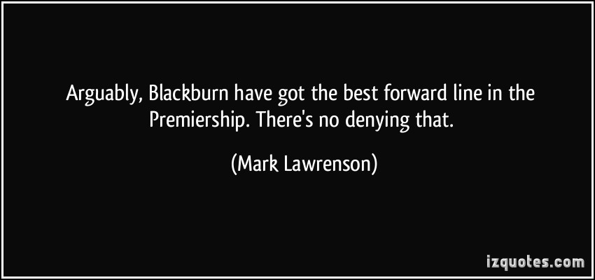 Mark Lawrenson's quote #4
