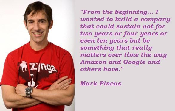 Mark Pincus's quote #1