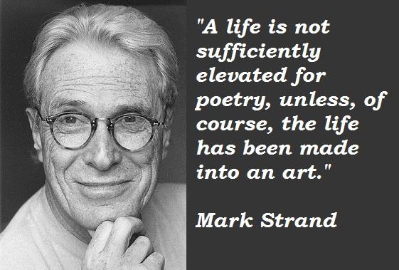 Mark Strand's quote #2