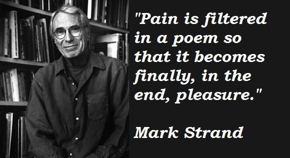 Mark Strand's quote #3