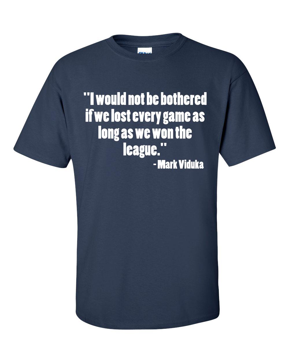 Mark Viduka's quote