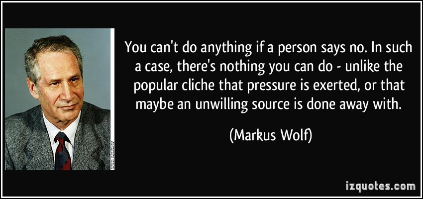 Markus Wolf's quote