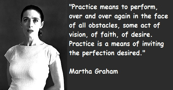 Martha Graham's quote #2