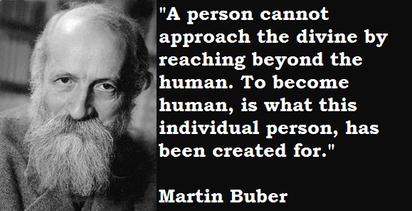 Martin Buber's quote #2