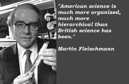 Martin Fleischmann's quote #1