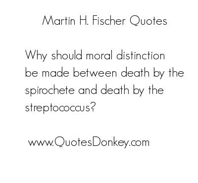 Martin H. Fischer's quote #3