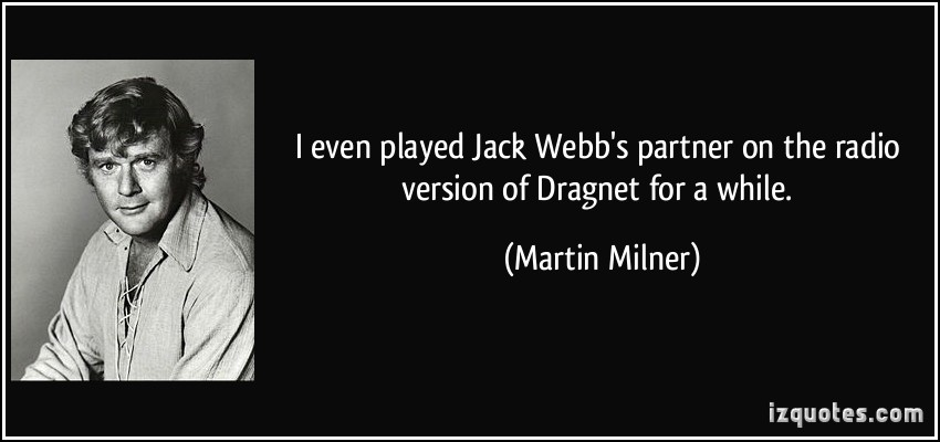 Martin Milner's quote #6
