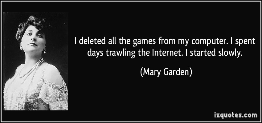 Mary Garden's quote #2
