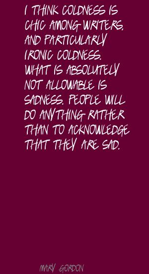 Mary Gordon's quote #3