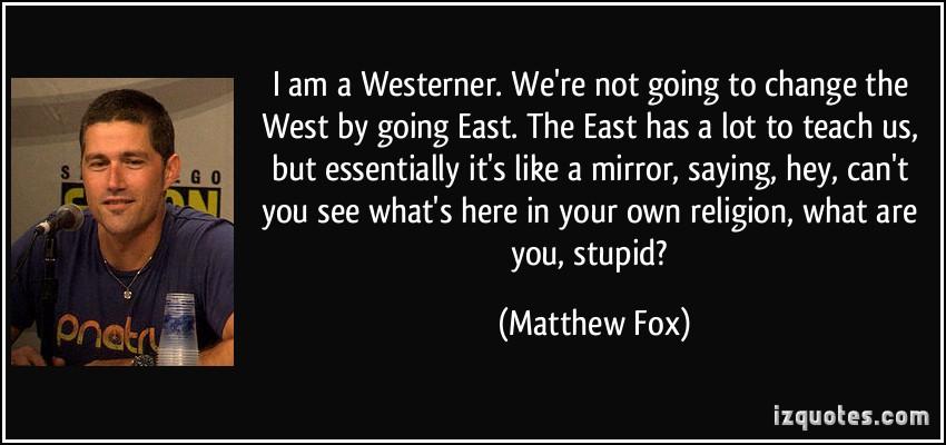 Matthew Fox's quote #6