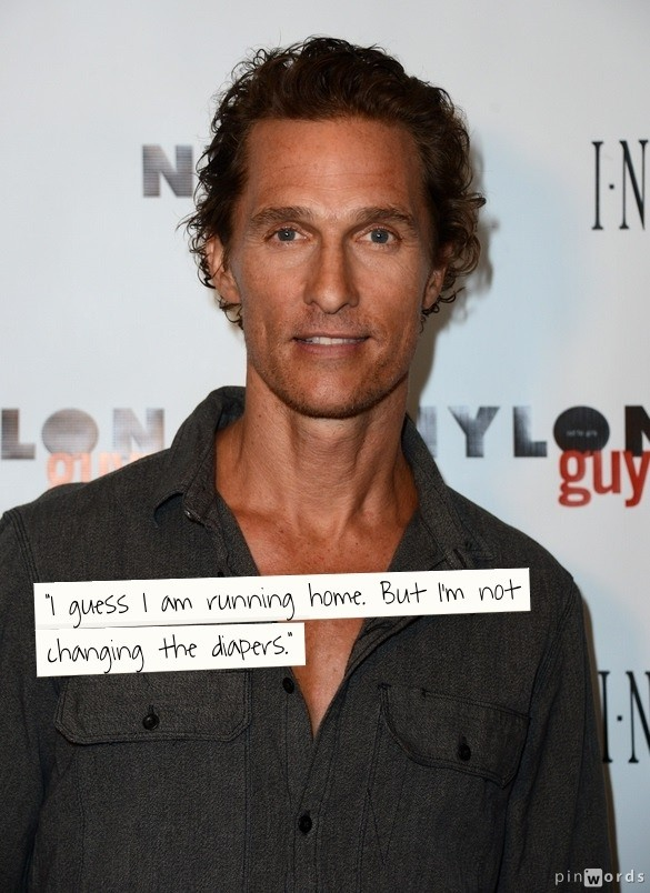 Matthew McConaughey's quote #7