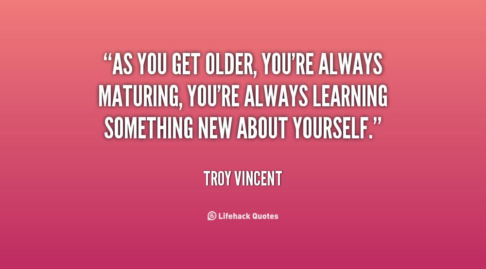 Maturing quote #1