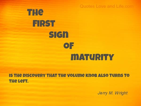Maturity quote #4