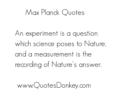 Max Planck's quote #6