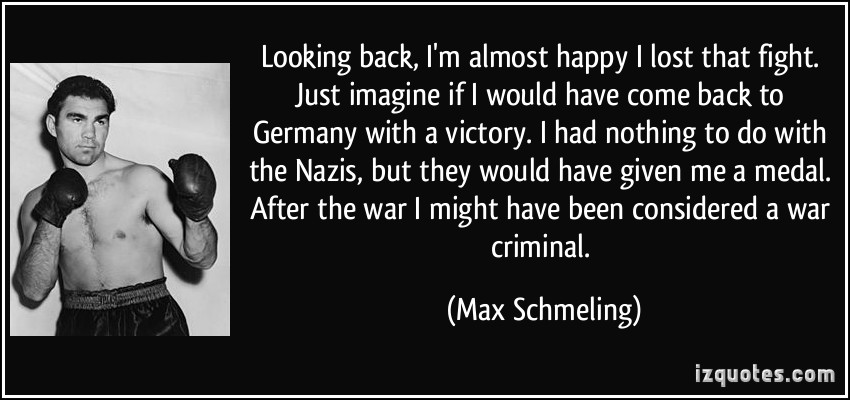 Max Schmeling's quote #4
