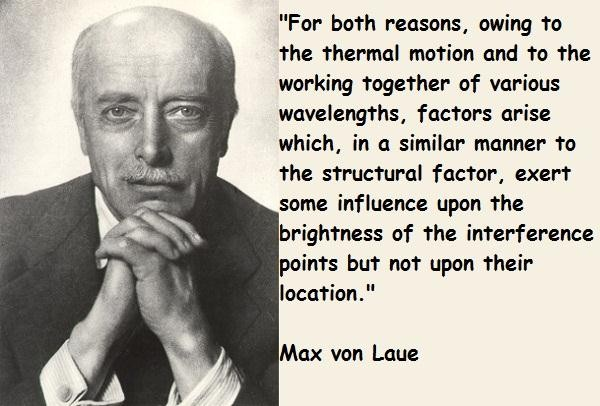 Max von Laue's quote #1