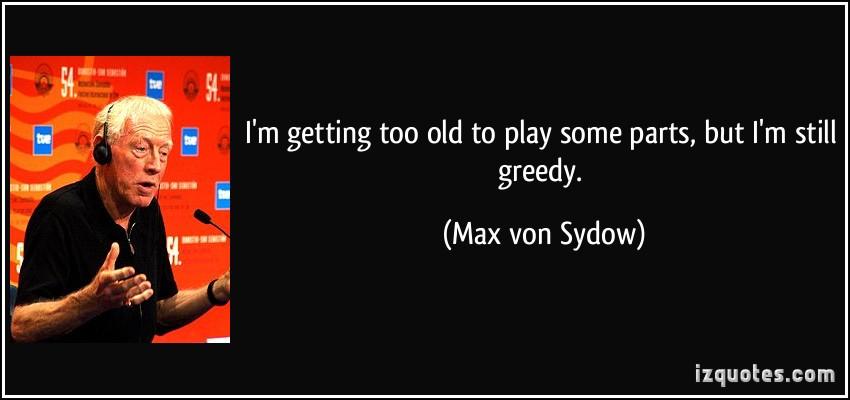 Max von Sydow's quote #1