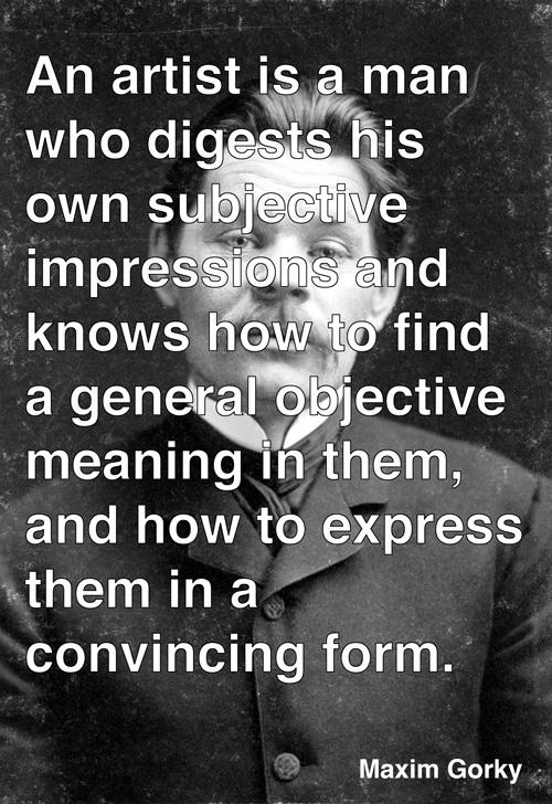 Maxim Gorky's quote #3