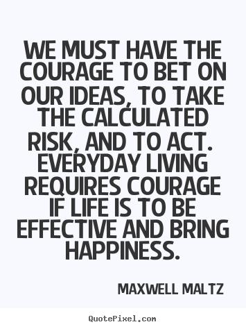 Maxwell Maltz's quote #7