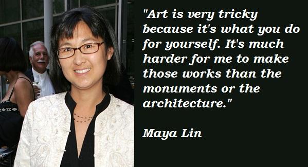 Maya Lin's quote #1