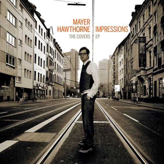Mayer Hawthorne's quote