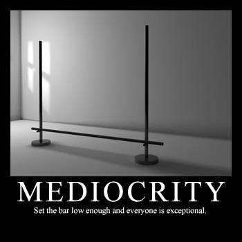 Mediocrity quote #7