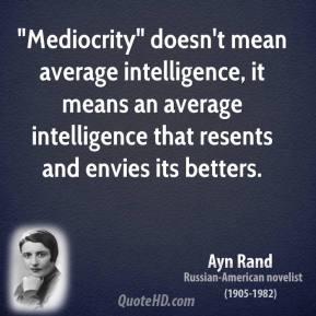 Mediocrity quote #8