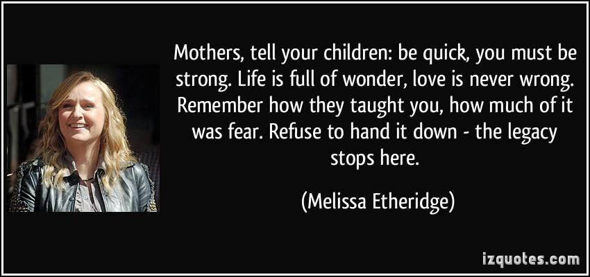 Melissa Etheridge's quote #6