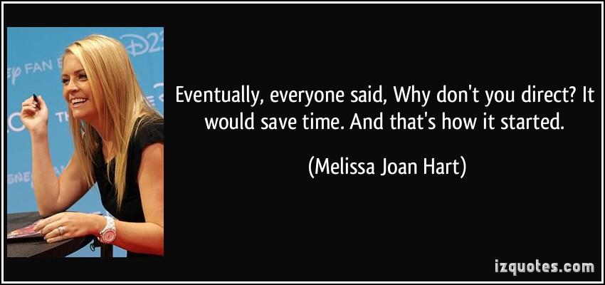 Melissa Joan Hart's quote #3