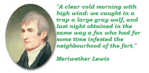 Meriwether Lewis's quote #1