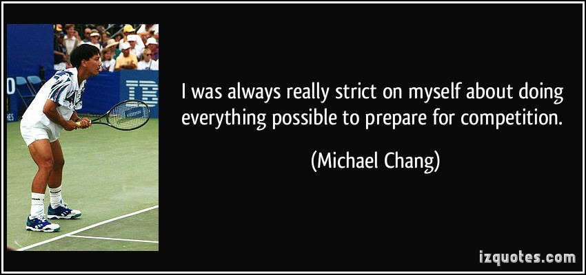 Michael Chang's quote #1