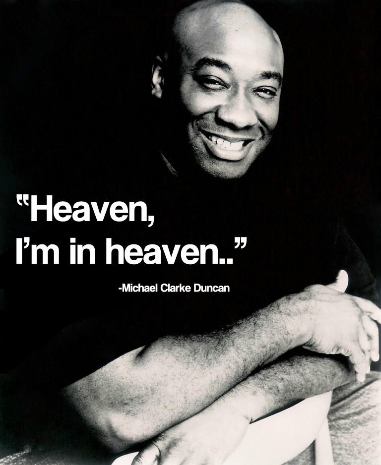 Michael Clarke Duncan's quote #4