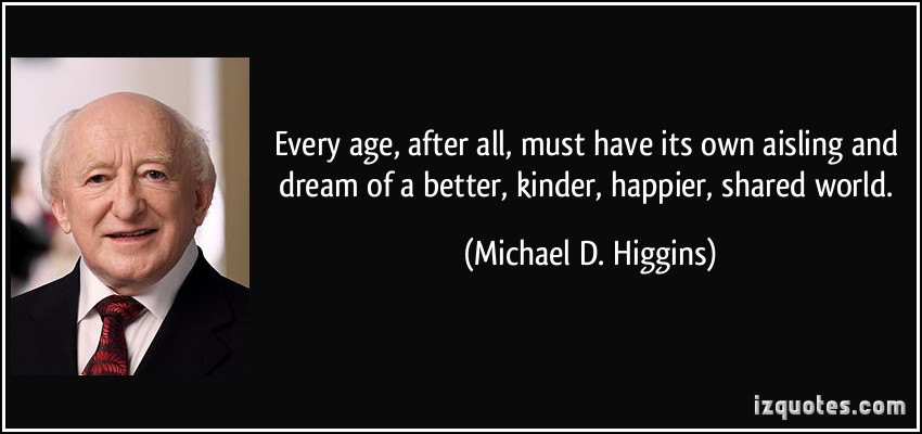 Michael D. Higgins's quote #8