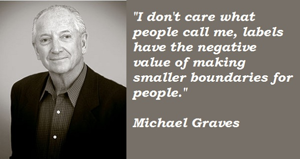 Michael Graves's quote #4