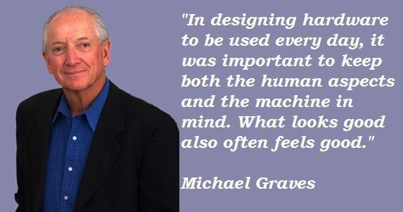 Michael Graves's quote #1