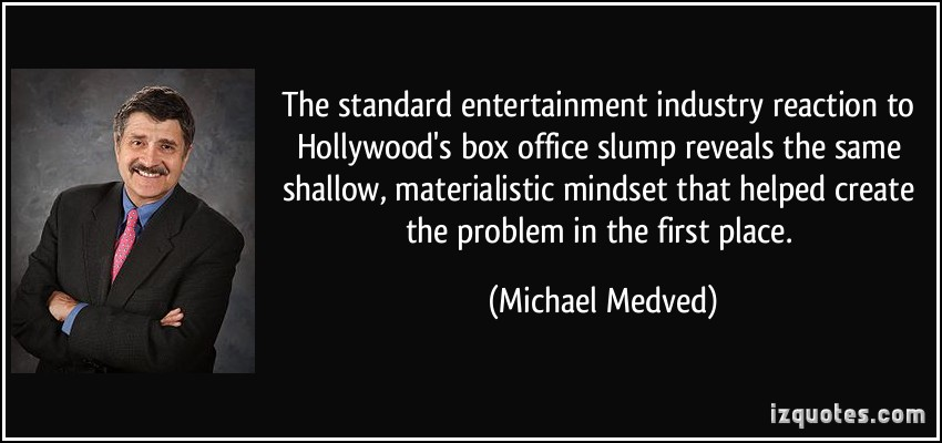 Michael Medved's quote #6