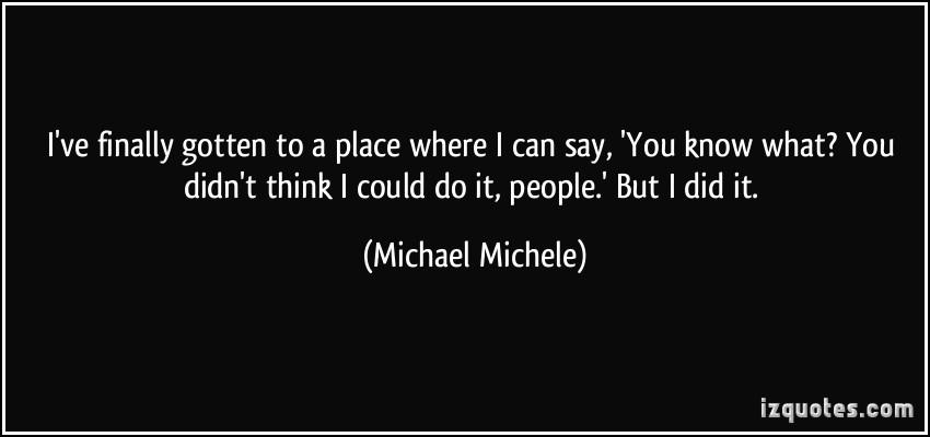 Michael Michele's quote #1