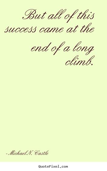 Michael N. Castle's quote #8