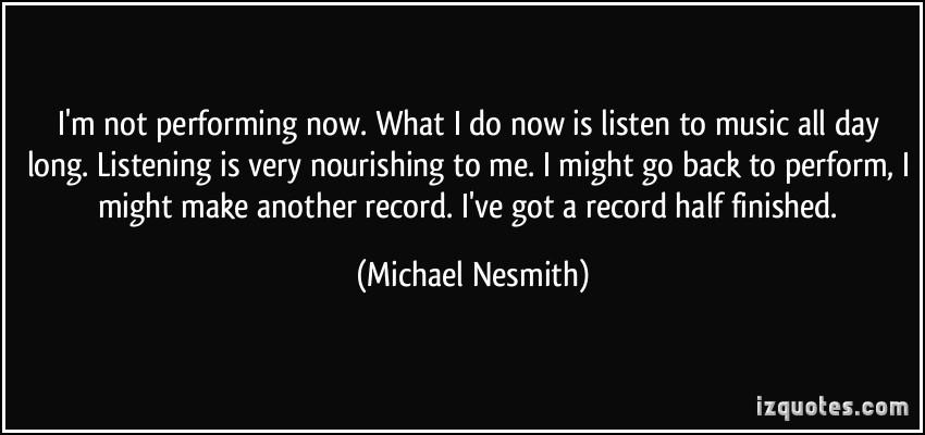 Michael Nesmith's quote #4