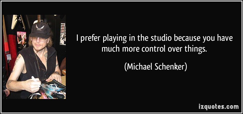Michael Schenker's quote #2