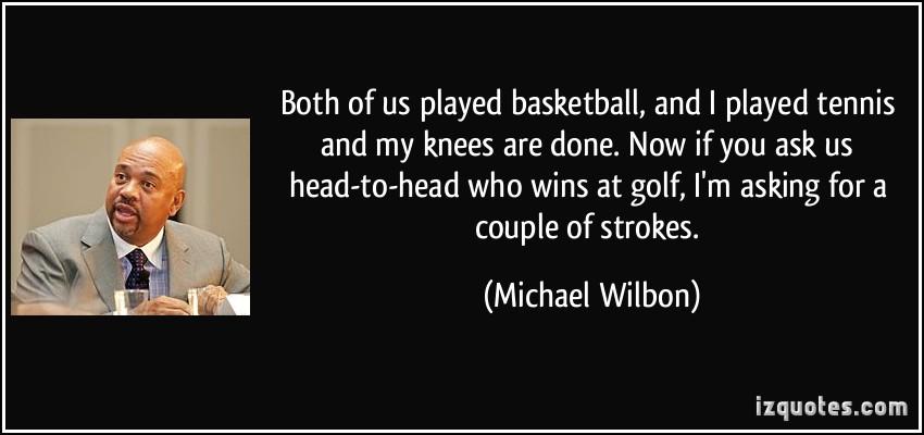 Michael Wilbon's quote #1