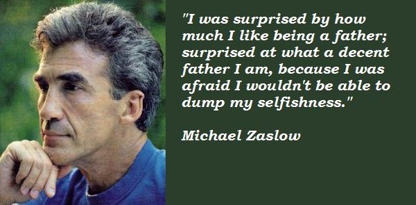 Michael Zaslow's quote #5
