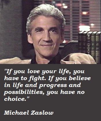 Michael Zaslow's quote #3