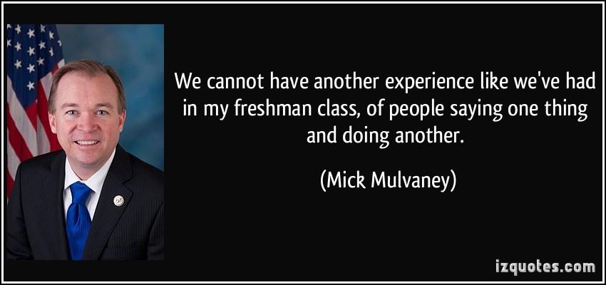 Mick Mulvaney's quote #1