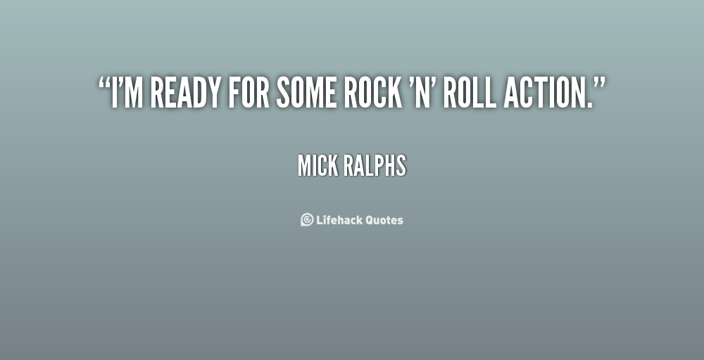 Mick Ralphs's quote #2